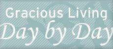 Gracious Living Blog